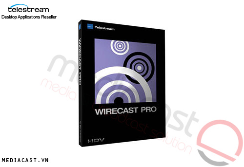 Phần mềm Streaming TeleStream WireCast Pro 6